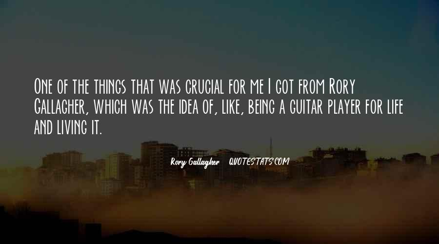 Rory Gallagher Quotes #1822690