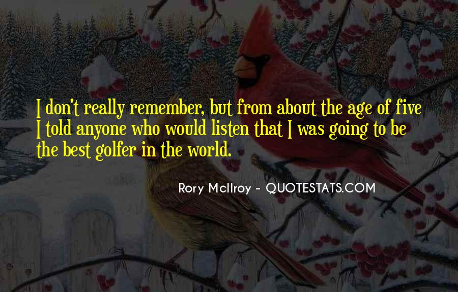Rory McIlroy Quotes #831653