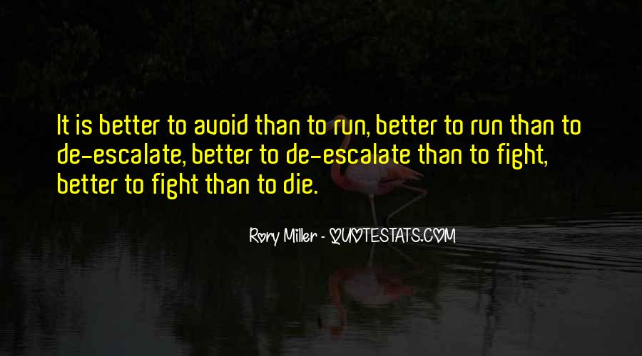 Rory Miller Quotes #1600570