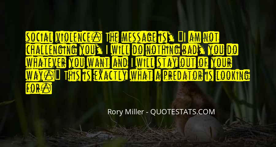 Rory Miller Quotes #481984