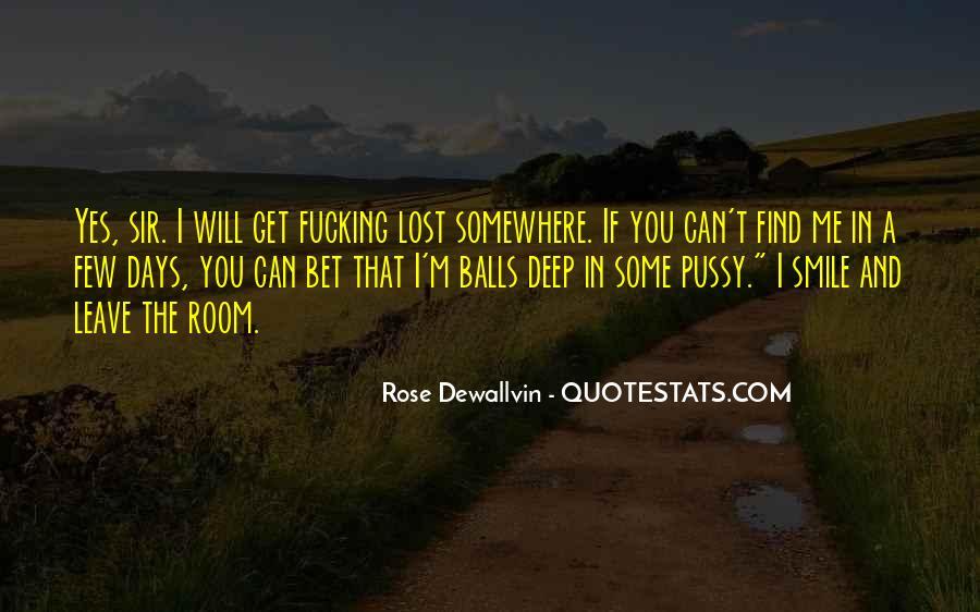 Rose Dewallvin Quotes #1080888