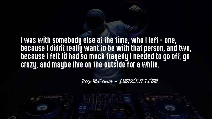 Rose McGowan Quotes #1857467