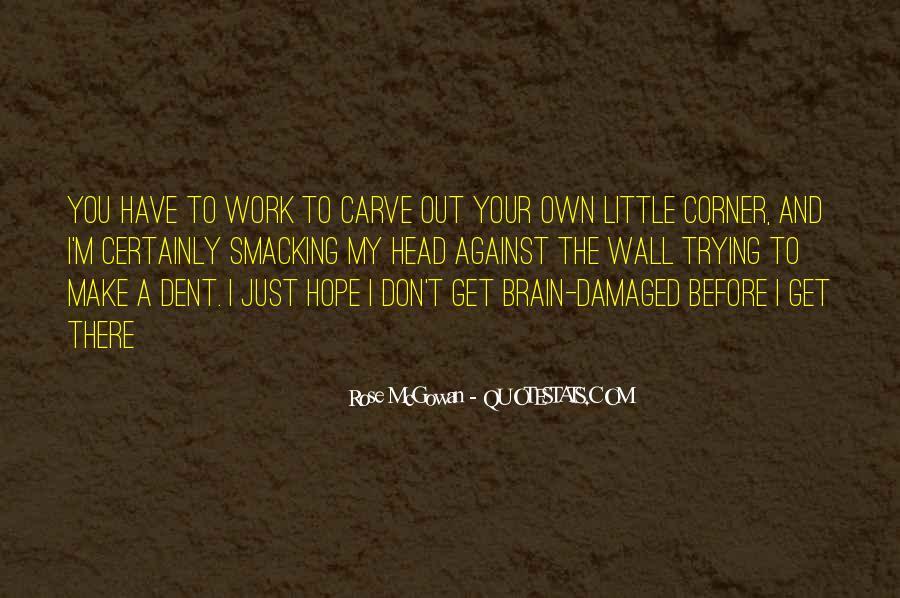 Rose McGowan Quotes #248256