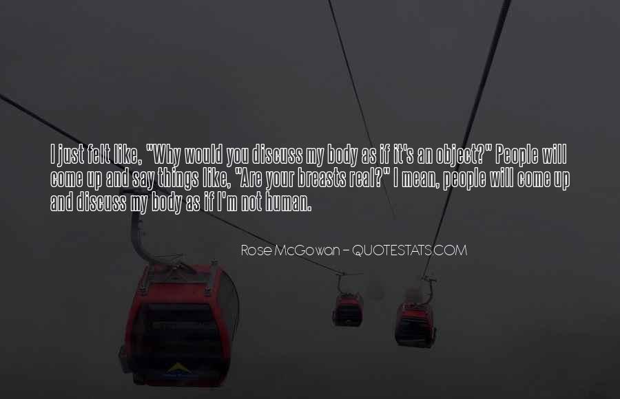 Rose McGowan Quotes #828429