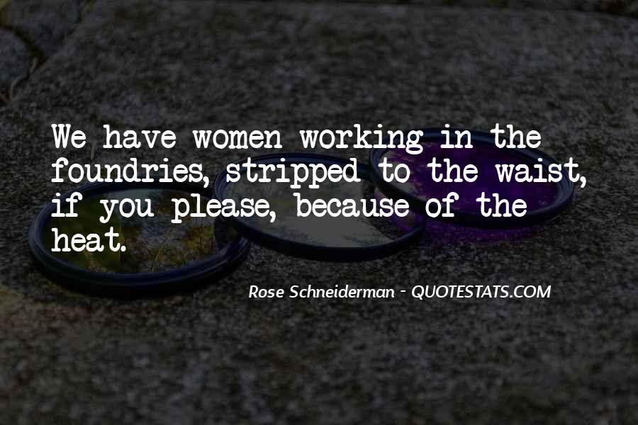 Rose Schneiderman Quotes #1247296