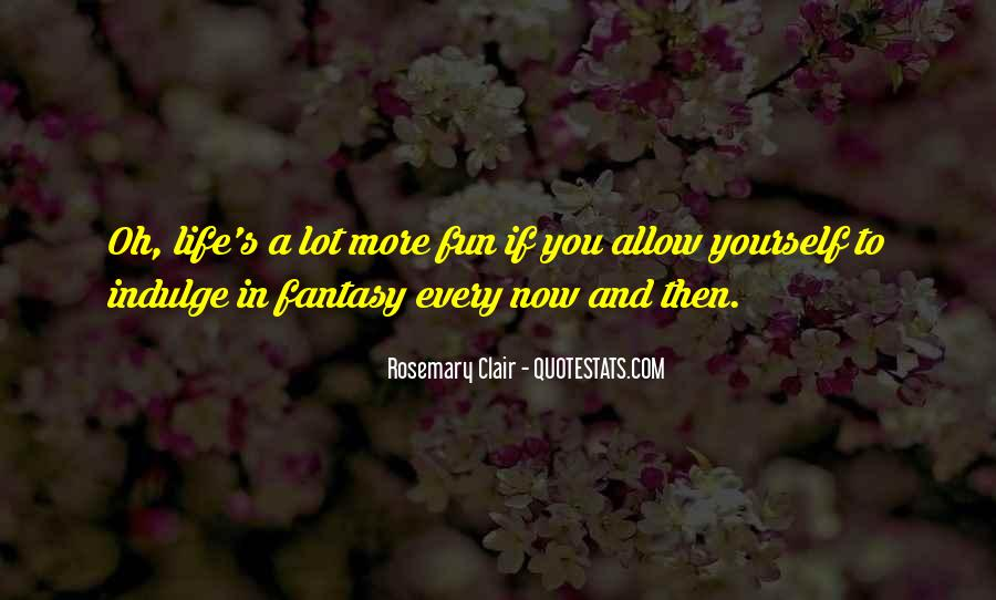 Rosemary Clair Quotes #1658301