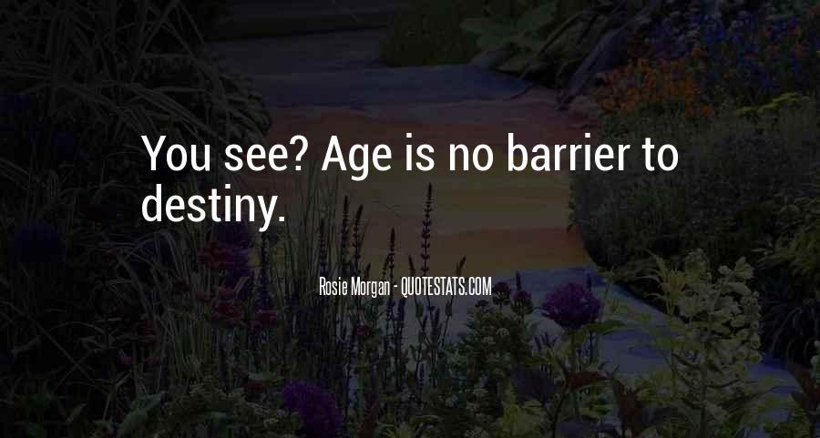 Rosie Morgan Quotes #138164