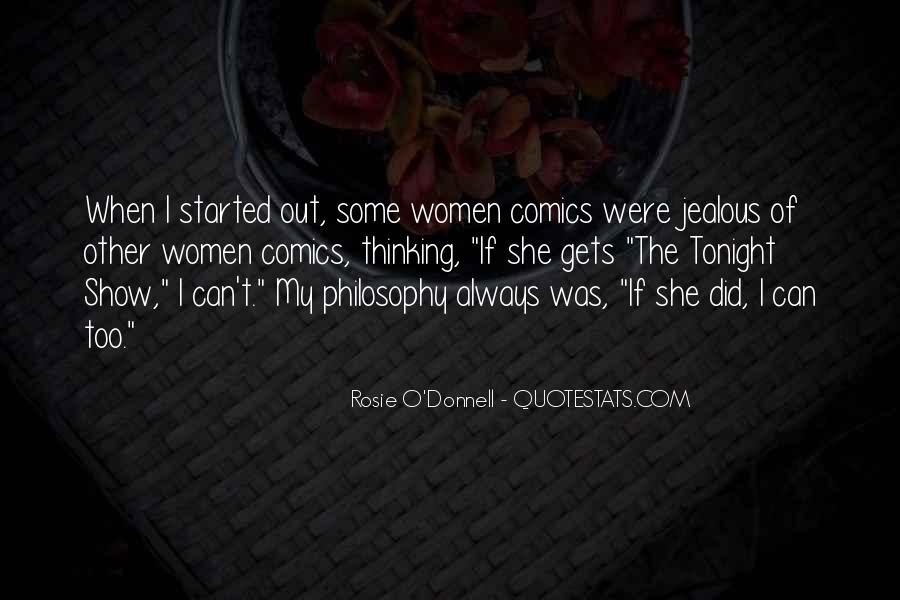 Rosie O'Donnell Quotes #1092171