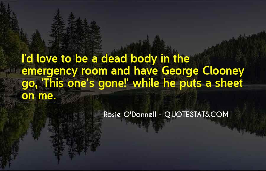 Rosie O'Donnell Quotes #1144116