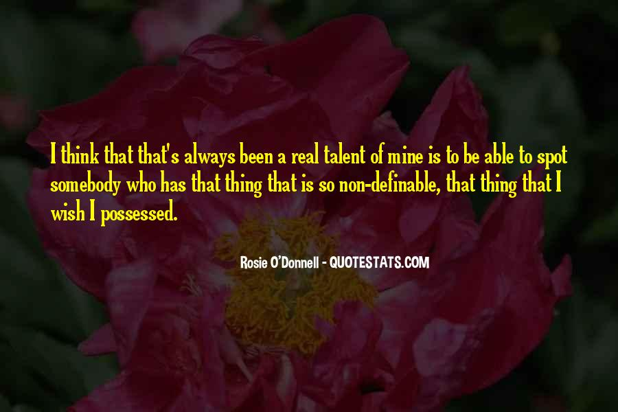 Rosie O'Donnell Quotes #1466938
