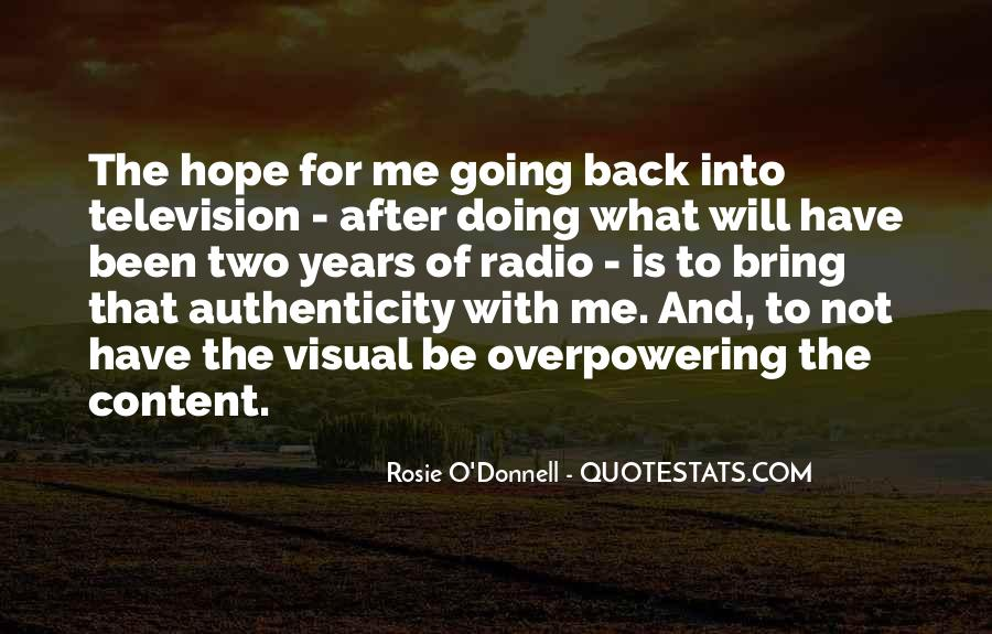 Rosie O'Donnell Quotes #1563983
