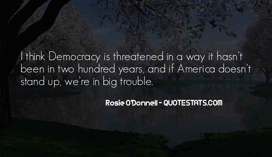 Rosie O'Donnell Quotes #1588987