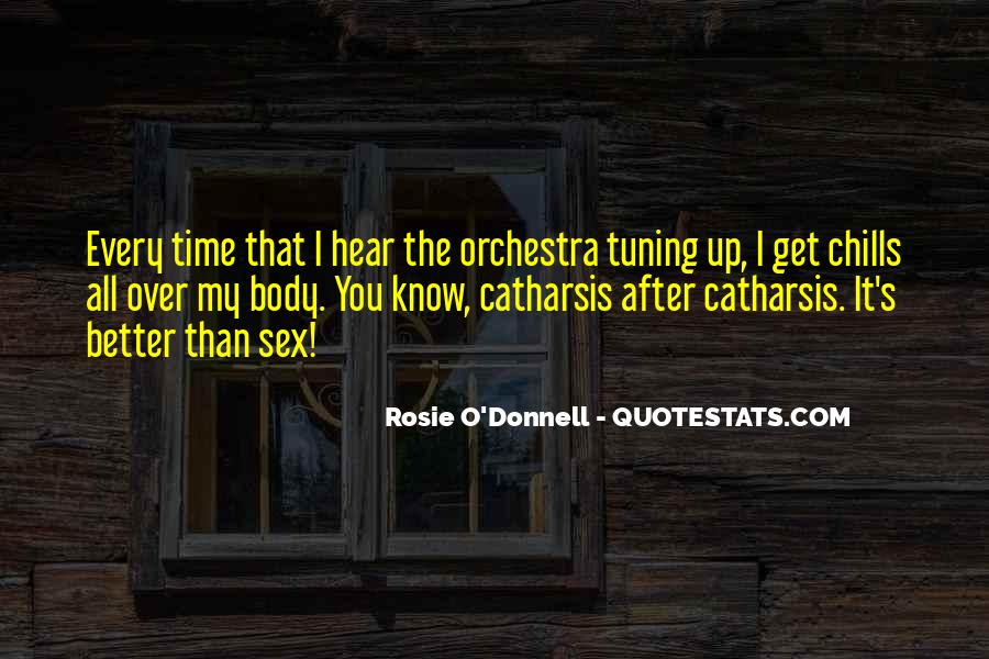 Rosie O'Donnell Quotes #432918
