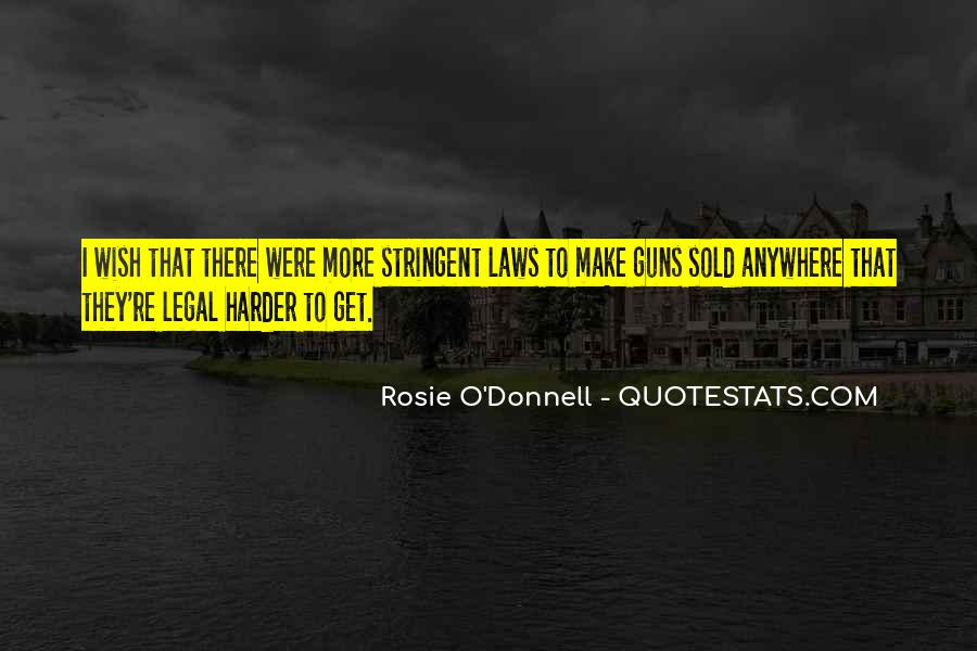 Rosie O'Donnell Quotes #693036