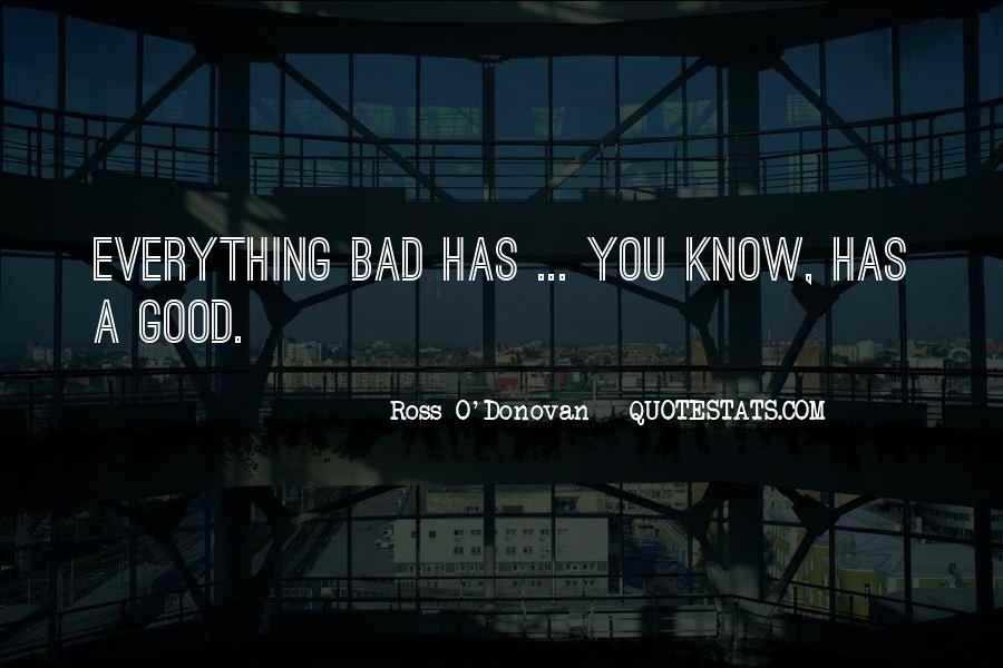 Ross O'Donovan Quotes #463158