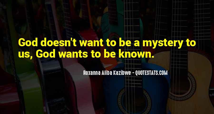 Roxanna Aliba Kazibwe Quotes #1824752