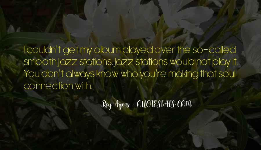 Roy Ayers Quotes #1468721