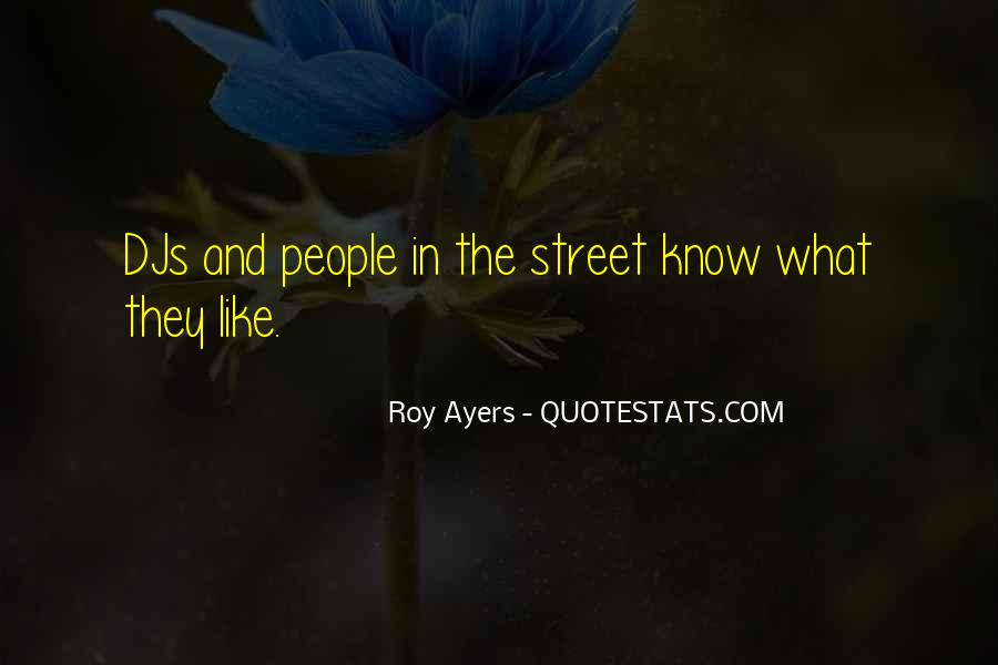 Roy Ayers Quotes #1872599