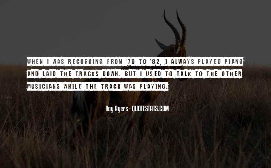 Roy Ayers Quotes #296824