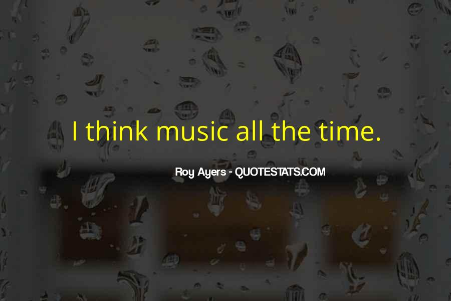 Roy Ayers Quotes #955429