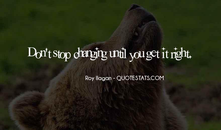 Roy Ilagan Quotes #75201