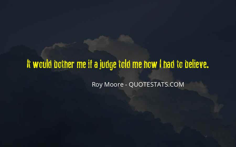 Roy Moore Quotes #1169869