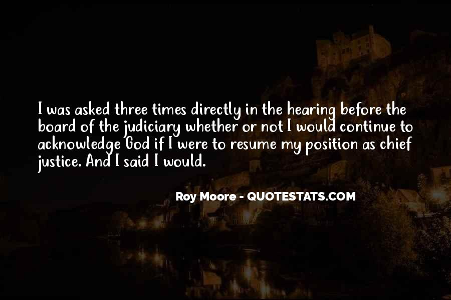 Roy Moore Quotes #1829612