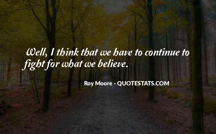 Roy Moore Quotes #354088