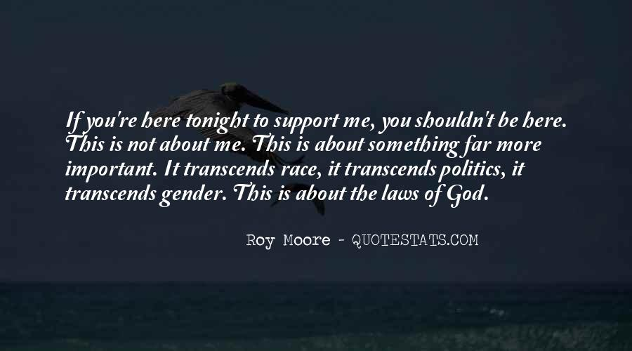 Roy Moore Quotes #454138