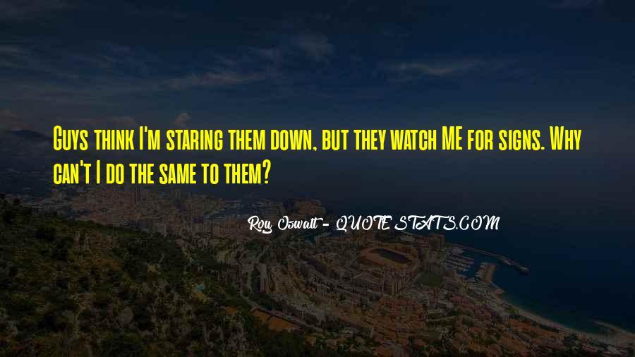 Roy Oswalt Quotes #1472232