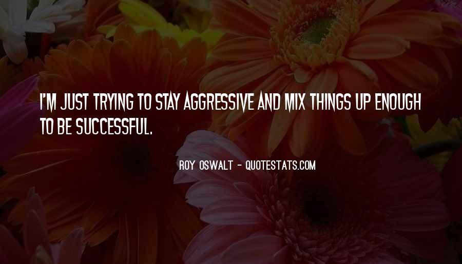 Roy Oswalt Quotes #1512979