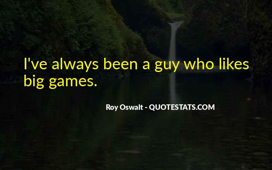 Roy Oswalt Quotes #1667274