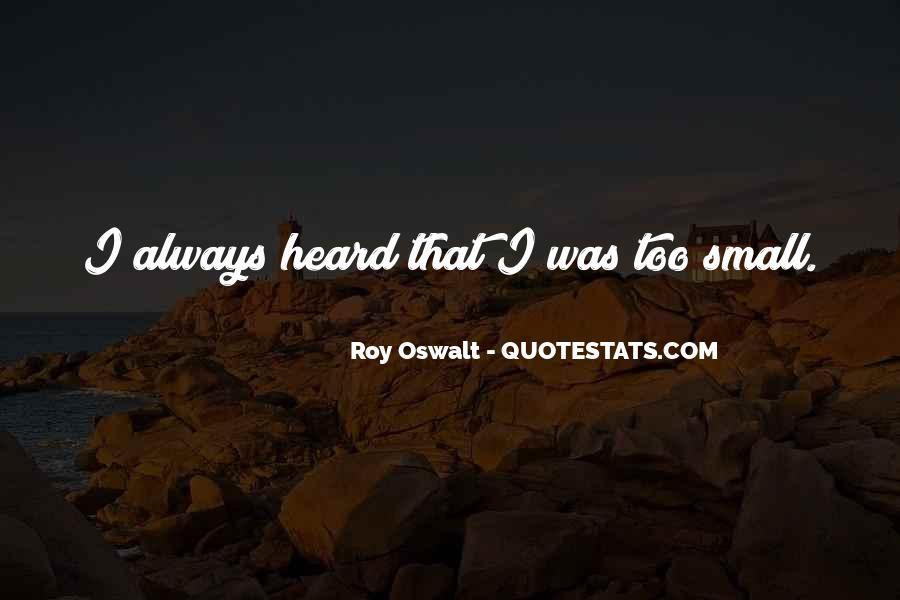Roy Oswalt Quotes #943913