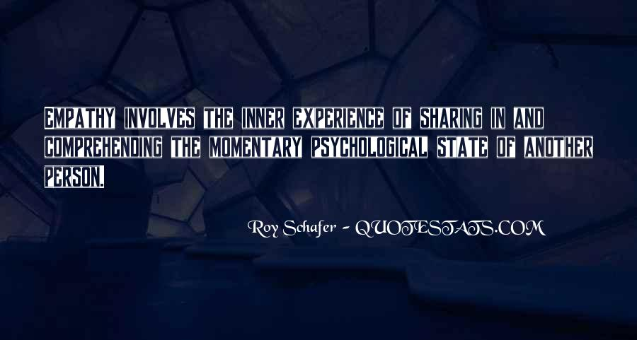 Roy Schafer Quotes #535333