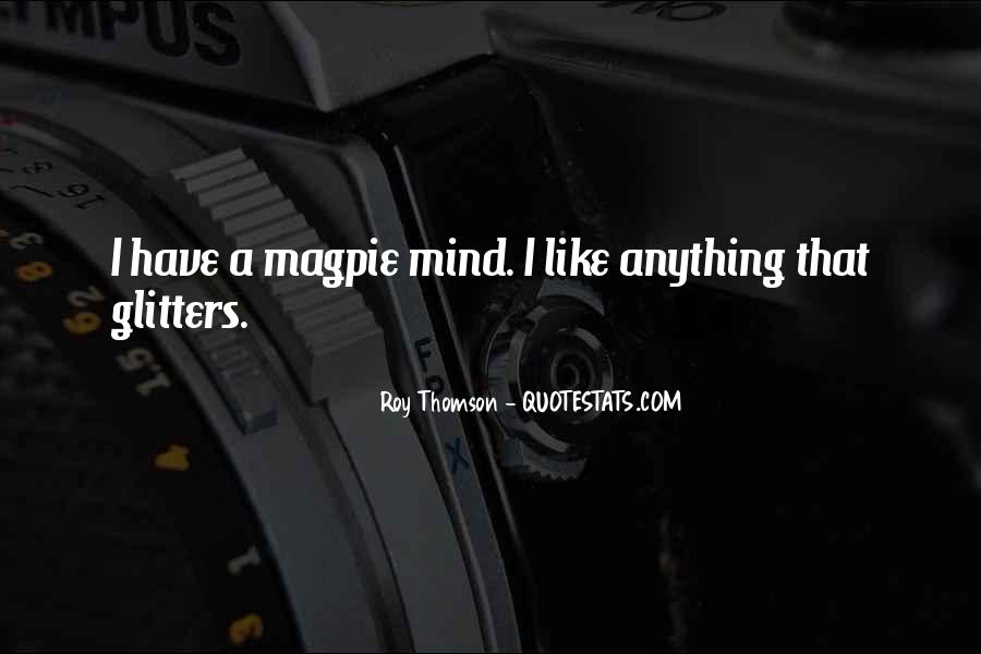 Roy Thomson Quotes #171362