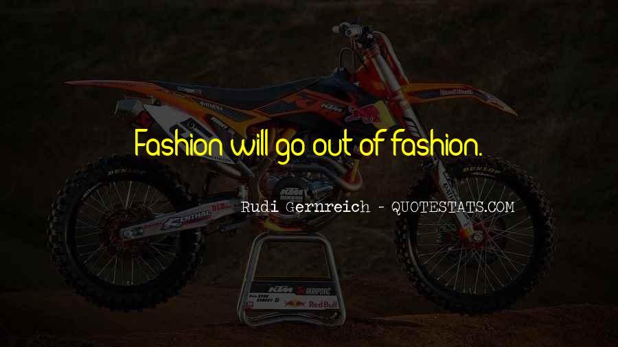 Rudi Gernreich Quotes #1448885