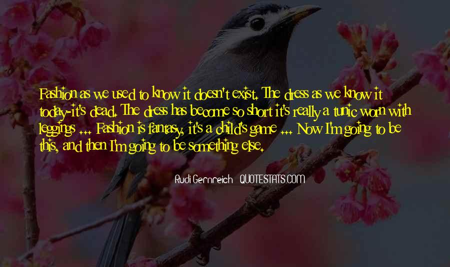 Rudi Gernreich Quotes #264011