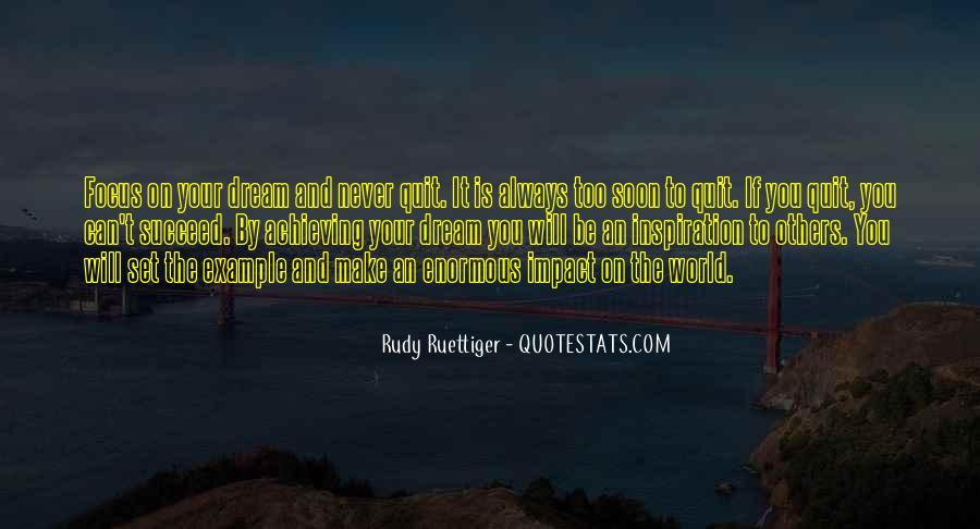Rudy Ruettiger Quotes #705379