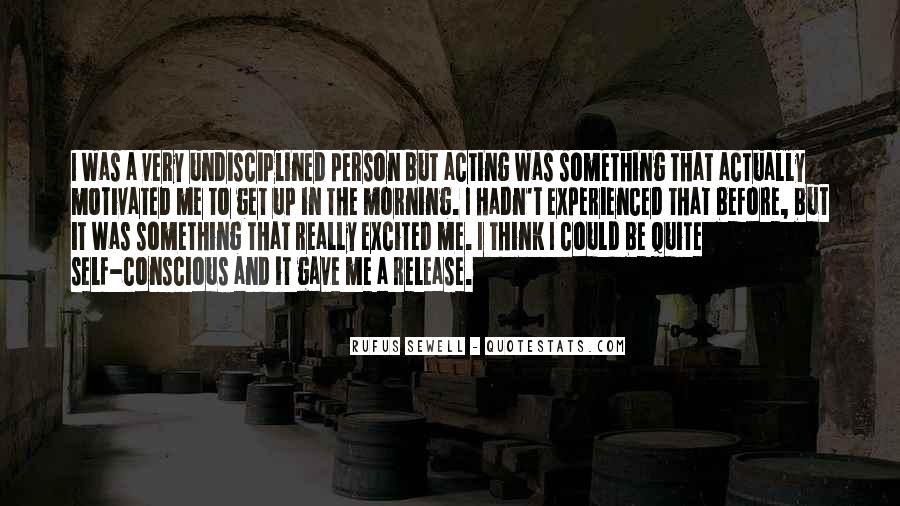Rufus Sewell Quotes #1366991
