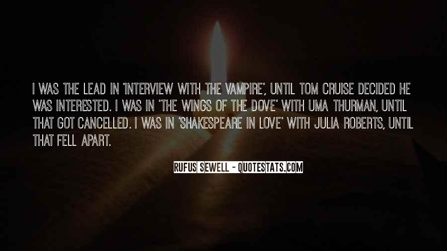 Rufus Sewell Quotes #1433889