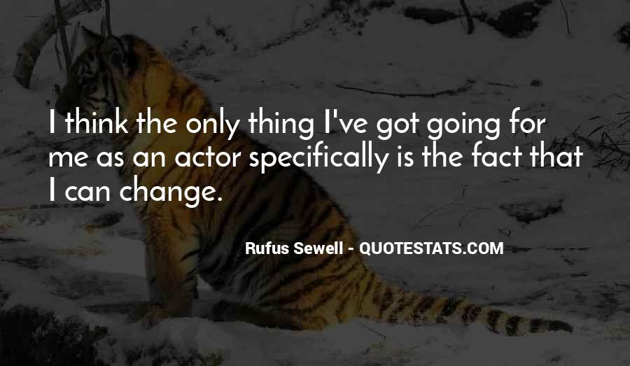 Rufus Sewell Quotes #1688967