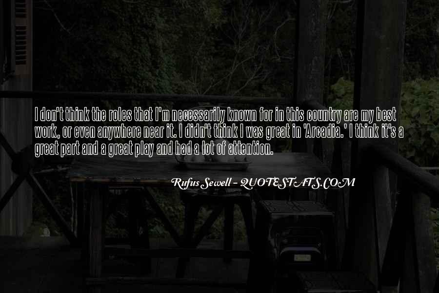 Rufus Sewell Quotes #1844017