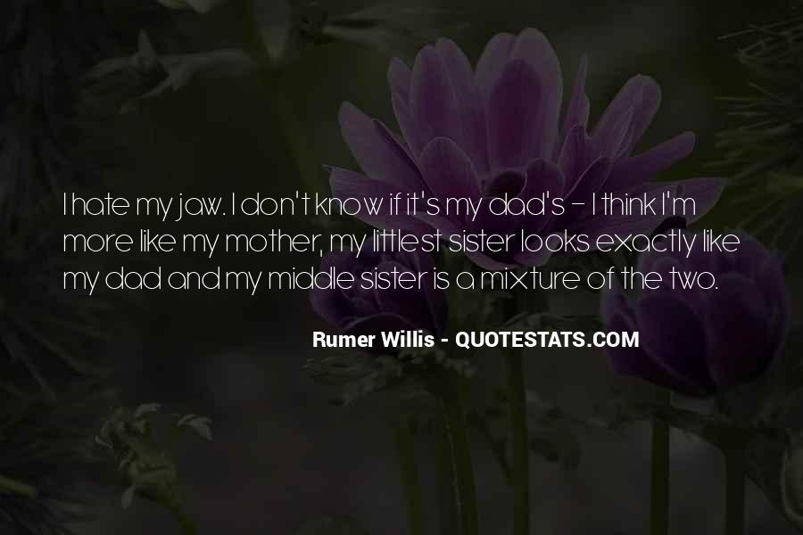 Rumer Willis Quotes #1760751