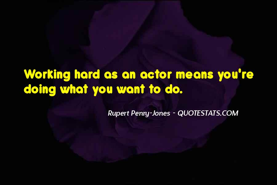 Rupert Penry-Jones Quotes #1229262