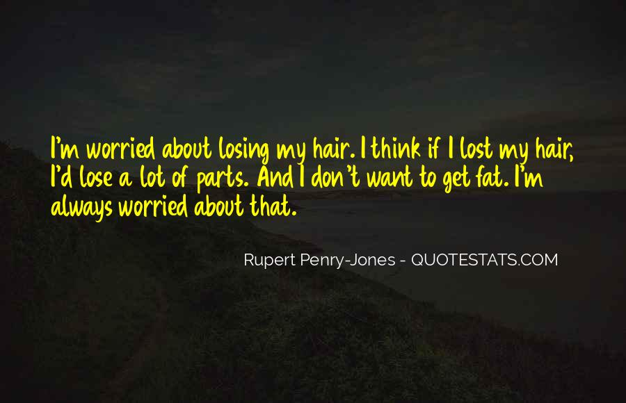 Rupert Penry-Jones Quotes #1397934