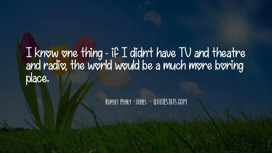Rupert Penry-Jones Quotes #681671