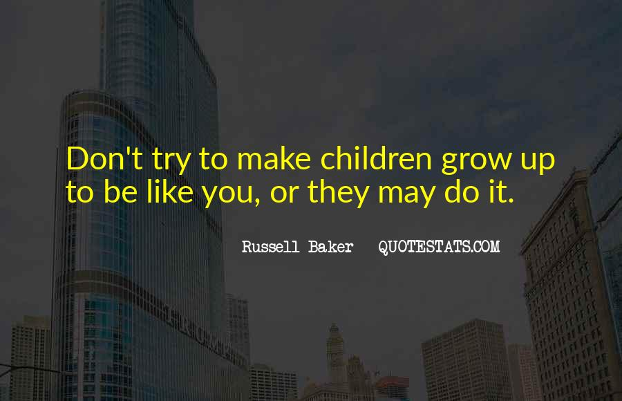 Russell Baker Quotes #1019822