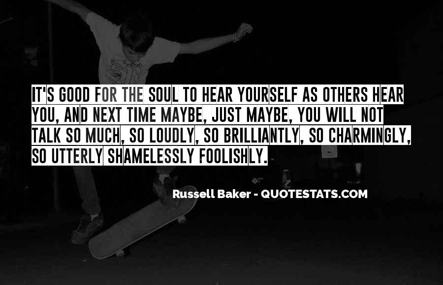 Russell Baker Quotes #1767127
