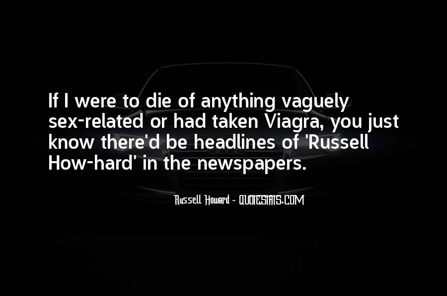 Russell Howard Quotes #1236913