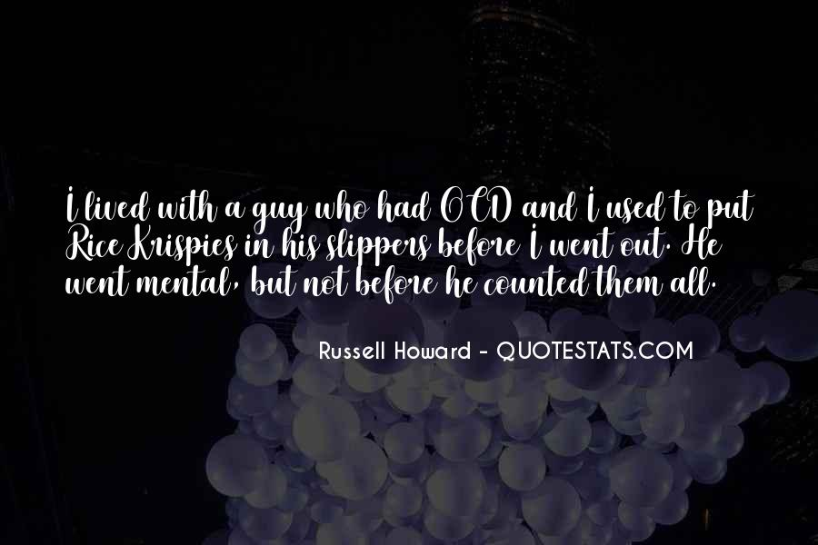 Russell Howard Quotes #1805219